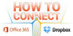 How to Connect Microsoft Office 365 and Dropbox